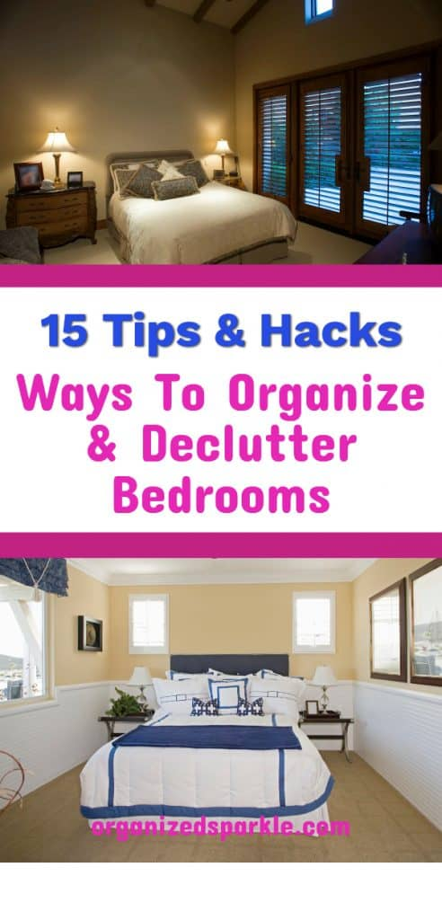 Tips and hacks to organize and declutter your bedroom