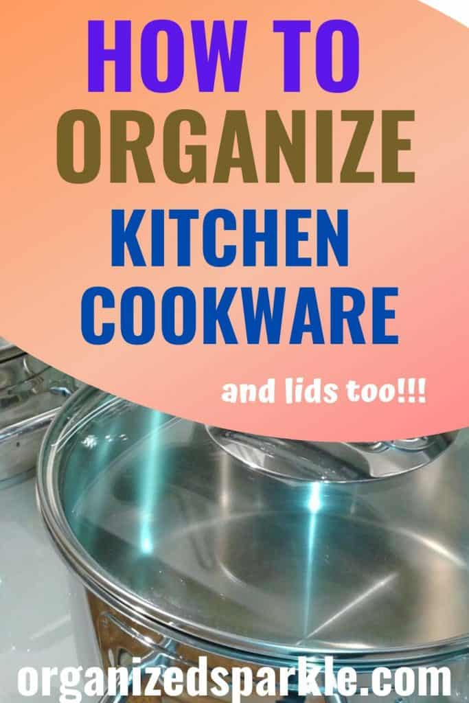 how to organize kitchen pots and pans