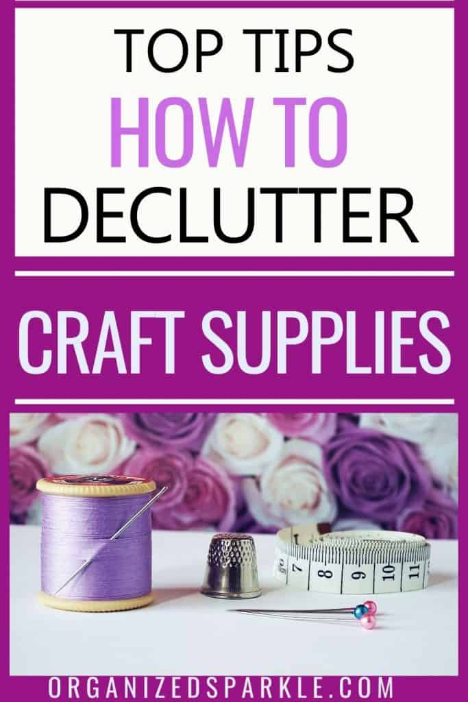 How to declutter and purge your craft materials without guilt