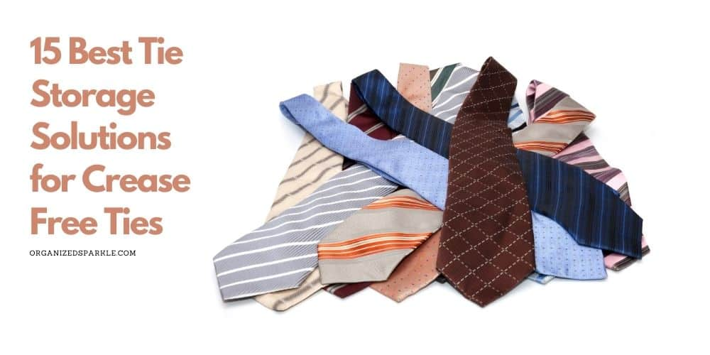 best ways to organize a large tie collection in a closet