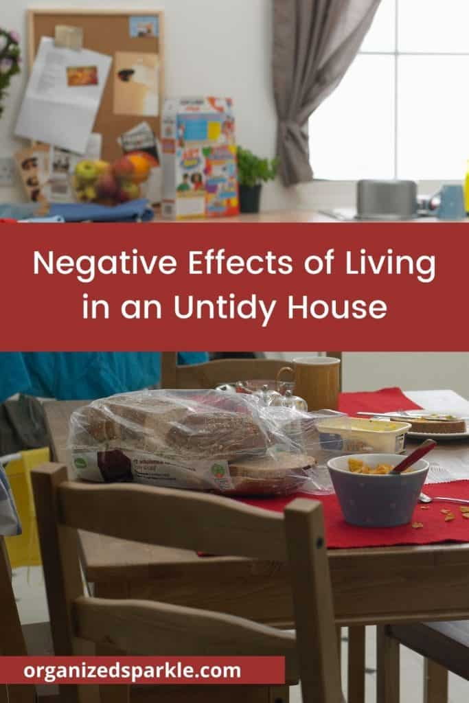 How does a messy house affect you
