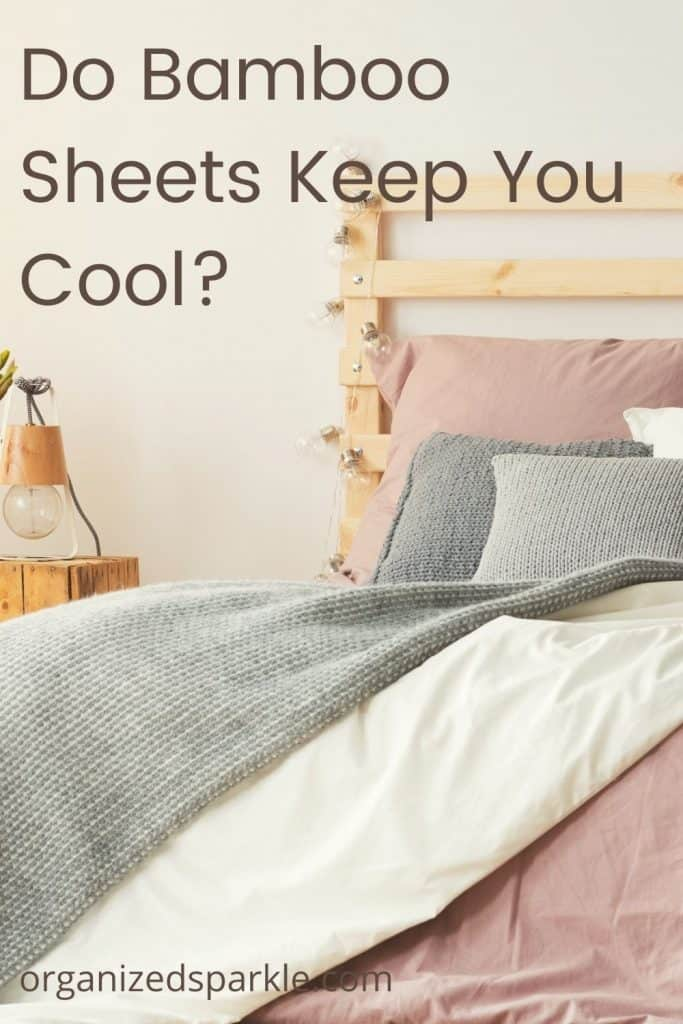 are bamboo sheets the best cooling sheets for a comfortable night's sleep