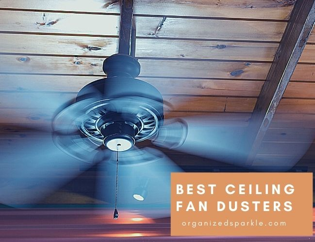 best ceiling fan dusters for your home