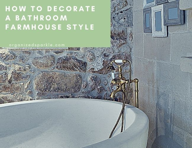 How to Decorate a Bathroom Farmhouse Rustic Style