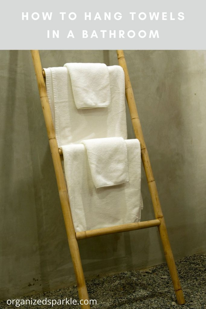 How to Hang Towels in a Bathroom