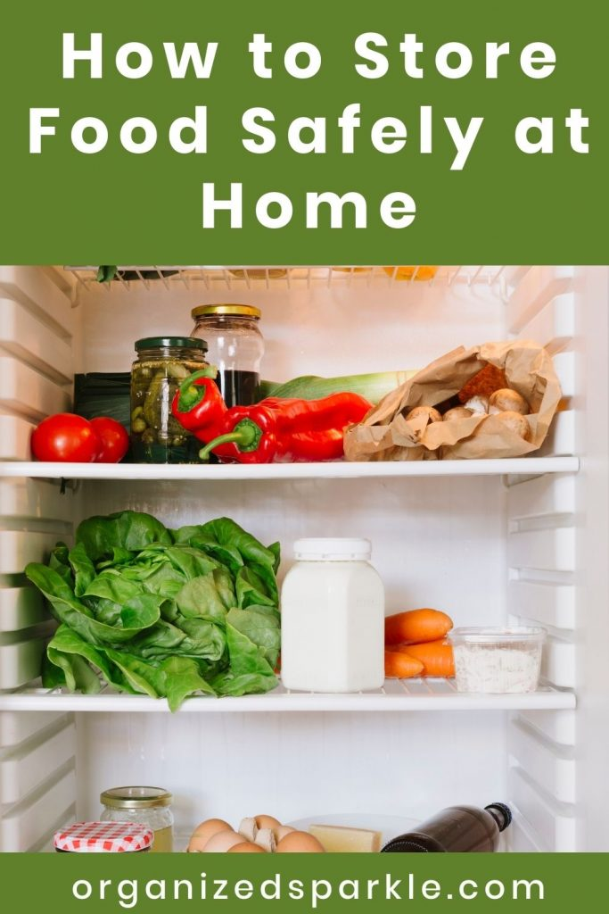 How to Store Food Safely at Home