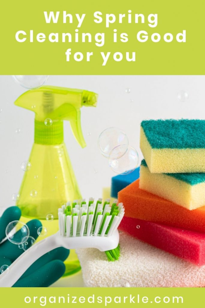 Why Spring Cleaning is Good for you