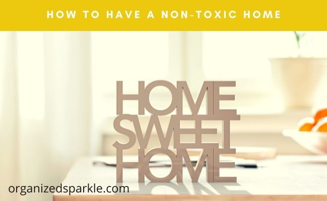 how to have a low toxin house