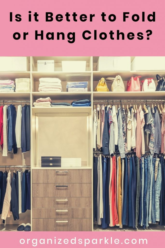 Is it Better to Fold or Hang Clothes